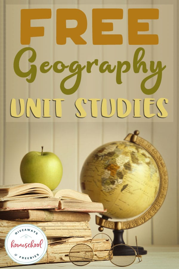 These FREE Geography Unit Studies are a perfect addition to your homeschool. There are tons of resources included here. #homeschoolgeography #geographyunitstudies