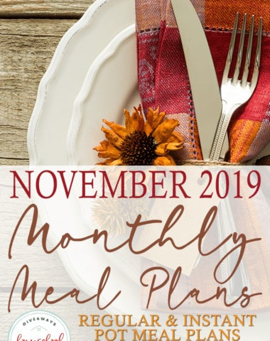 Thanksgiving is the time for family, friends and great food. But there are a lot of meals before. Get help planning your monthly meals with these FREE downloadable meal plans. Choose from two different plans or mix and match! #mealplans #monthlymealplans #instantpotmeal plan #hsgiveaways