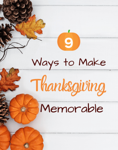 Be intentional about making precious family memories this Thanksgiving season. #Thanksgiving #Family #Gratitude