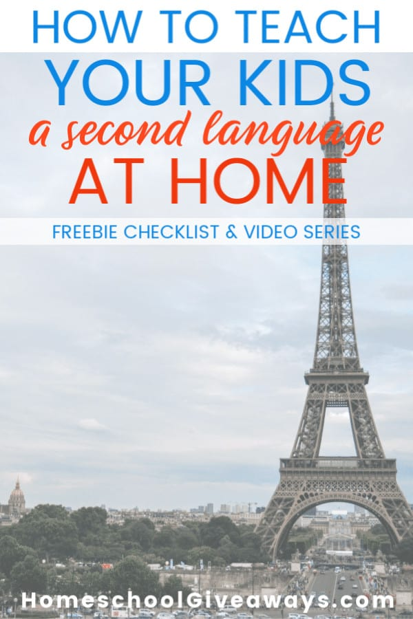 How to teach your kids a second language at home + freebie checklist and video series