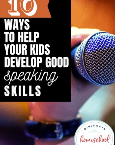 10 Ways to Help Your Kids Develop Good Speaking Skills.