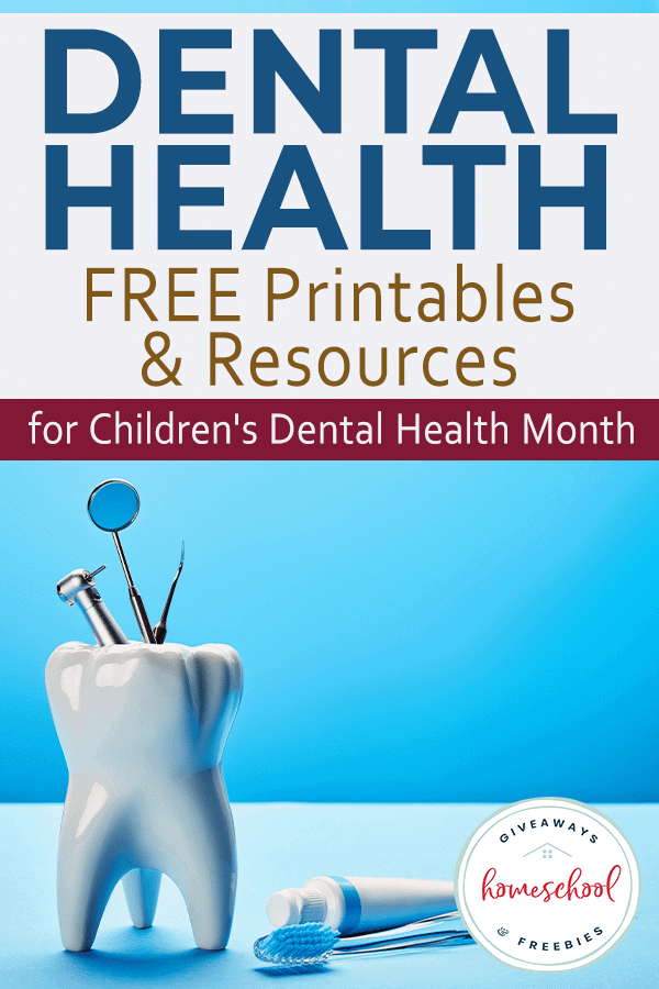 Free Printable Dental Health Resources