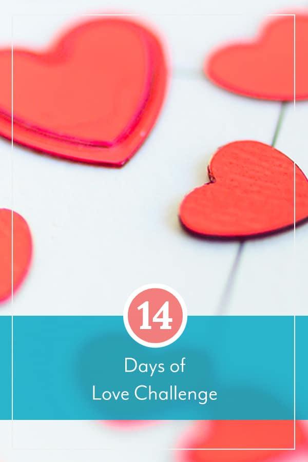 14 Days of Love Challenge