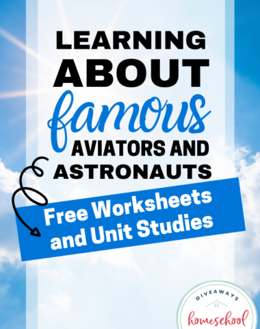 Image of clouds with earning About Famous Aviators and Astronauts Free Worksheets and Unit Studies text overlay.