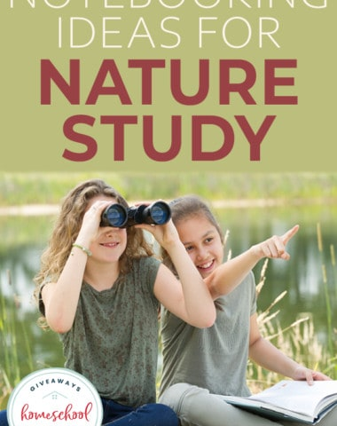 "Two girls studying nature with overlay ""Notebooking Ideas for Nature Study"""