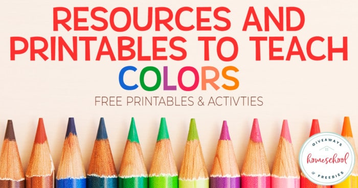 """row of colored pencils with overlay that says """"Resources and Printables to Teach Colors - FREE Printables & Activities"""""""
