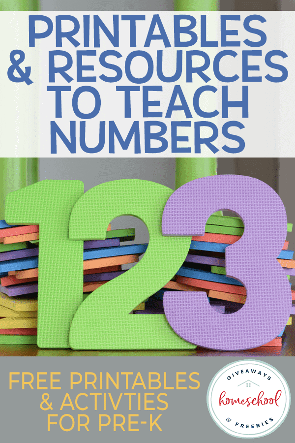 """foam numbers 1-2-3 with overlay text """"Printables and Resources to Teach Numbers: Free Printables and Activities for Pre-K"""""""