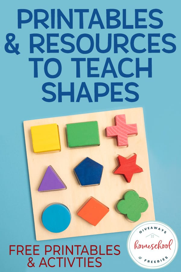 """shape matching toddler toy on blue background with overlay that says """"Printables & Resources to Teach Shapes - Free Printables & Activities"""""""