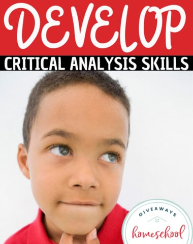 How to Help Your Kids Develop Critical Analysis Skills. #criticalthinkingskills #criticalanalysisskills