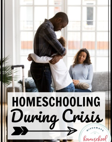 homeschooling during crisis overlay with photo of parent hugging child and parent on couch.