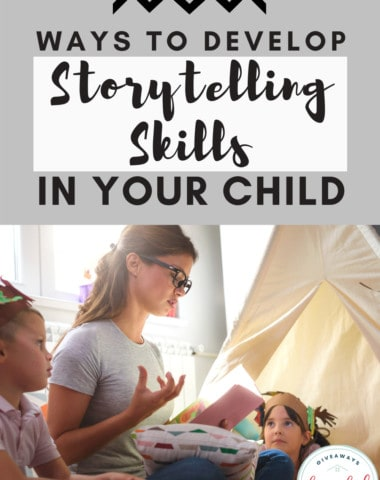 Ways to Develop Storytelling Skills in Your Child. #storytellingskills #growinggoodstorytellers