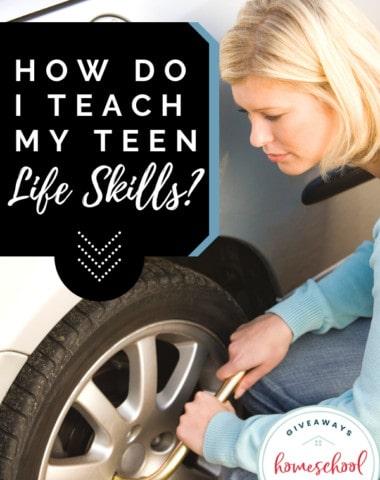 How Do I Teach My Teen Life Skills? #teenlifeskills #teachinglifeskills