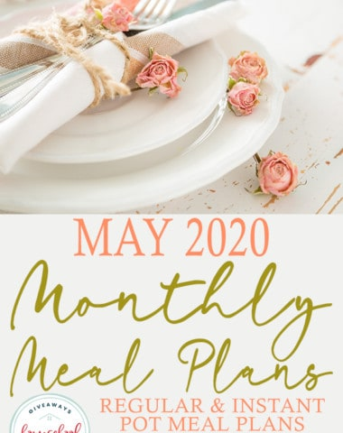 Spring white dinner set with tea roses on white distressed wood and overlay May 2020 Monthly Meal Plans