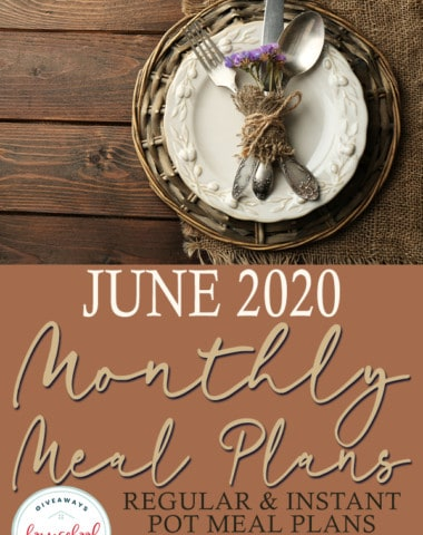 Rustic Table setting with overlay - June 2020 Monthly Meal Plans
