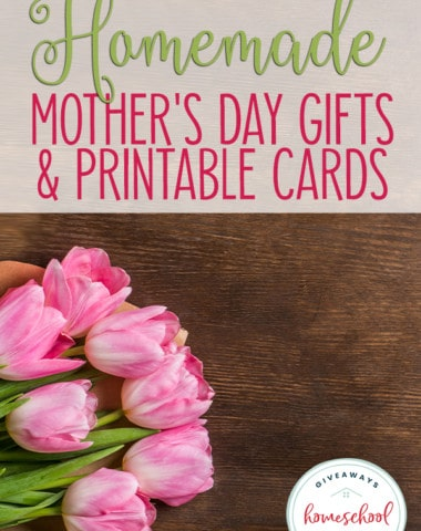"""pink tulips and happy mothers day card on wooden table with overlay """"Homemade Mother's Day Gifts & Printable Cards"""""""