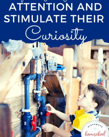 Ways to Get Your Kids' Attention and Stimulate Their Curiosity. #encouragecuriosity #stimulatecuriosity