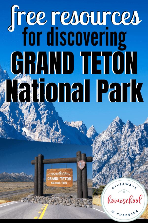 Grand Teton National Park homeschool resources