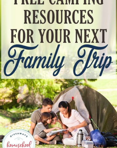 family camping with overlay FREE Camping Resources for Your Next Family Trip