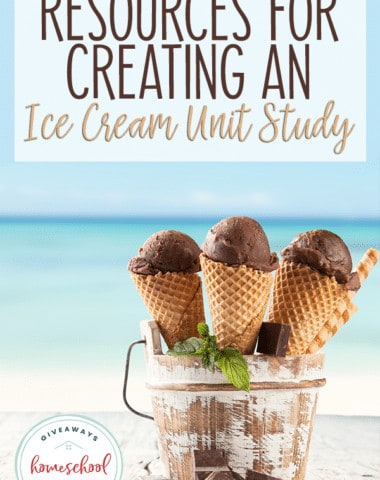 Three ice cream cones in a bucket with beach background and overlay - Resources for Creating an Ice Cream Unit Study
