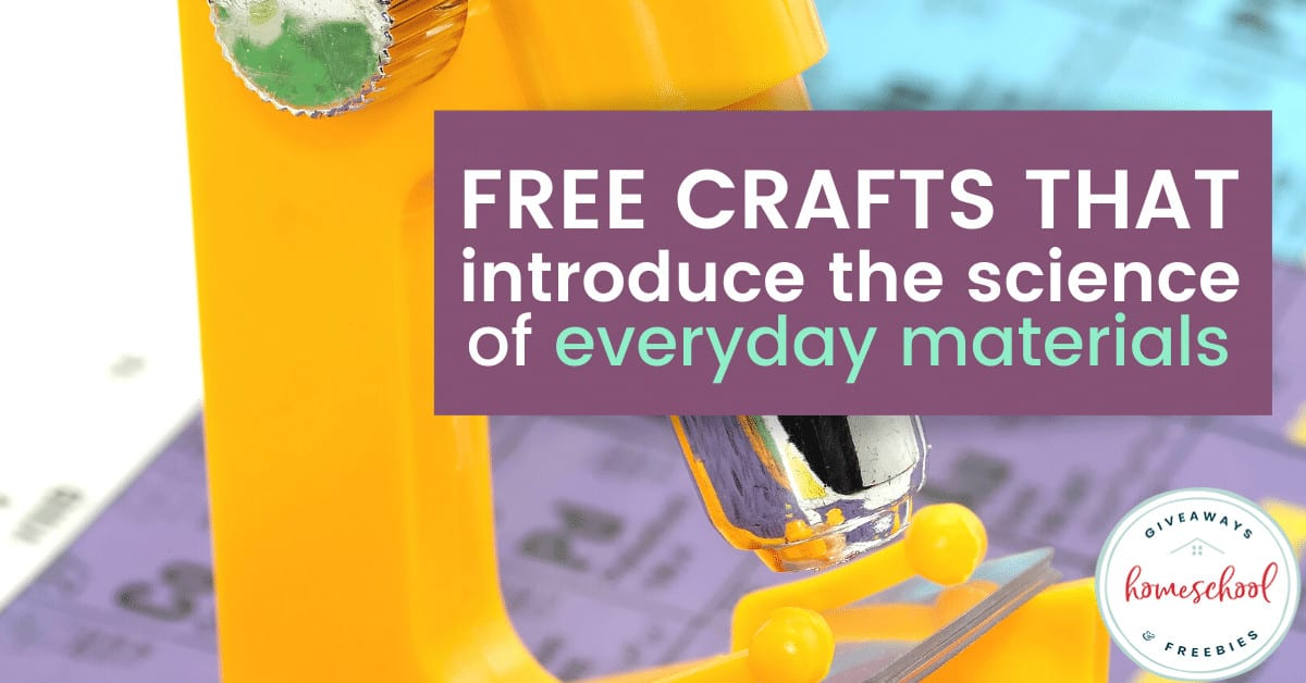 Free Crafts That Introduce the Science of Everyday Materials. #scienceofeverydaymaterials #scienceofeverydaythings #craftsandscience #introducesciencewithcrafts #scienceandcrafts