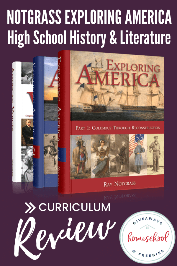 Notgrass Exploring America Highschool History and Literature Curriculum Review with image of textbooks.