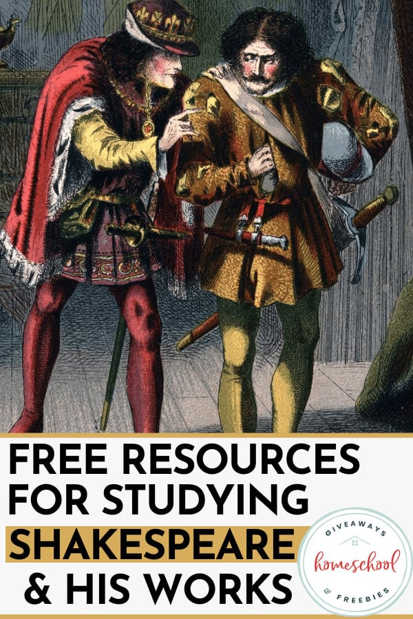 FREE Resources for Studying Shakespeare & His Works. #studyingshakespeare #Shakespeareresources #shakespeareprintables