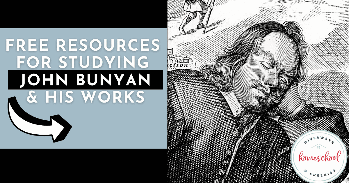 Free Resources for Studying John Bunyan & His Works. #studyingJohnBunyan #JohnBunyanresources #JohnBunyanprintable #JohnBunyansworks