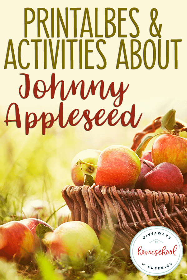 apples in a woven basked with overlay - Printables & Activities about Johnny Appleseed
