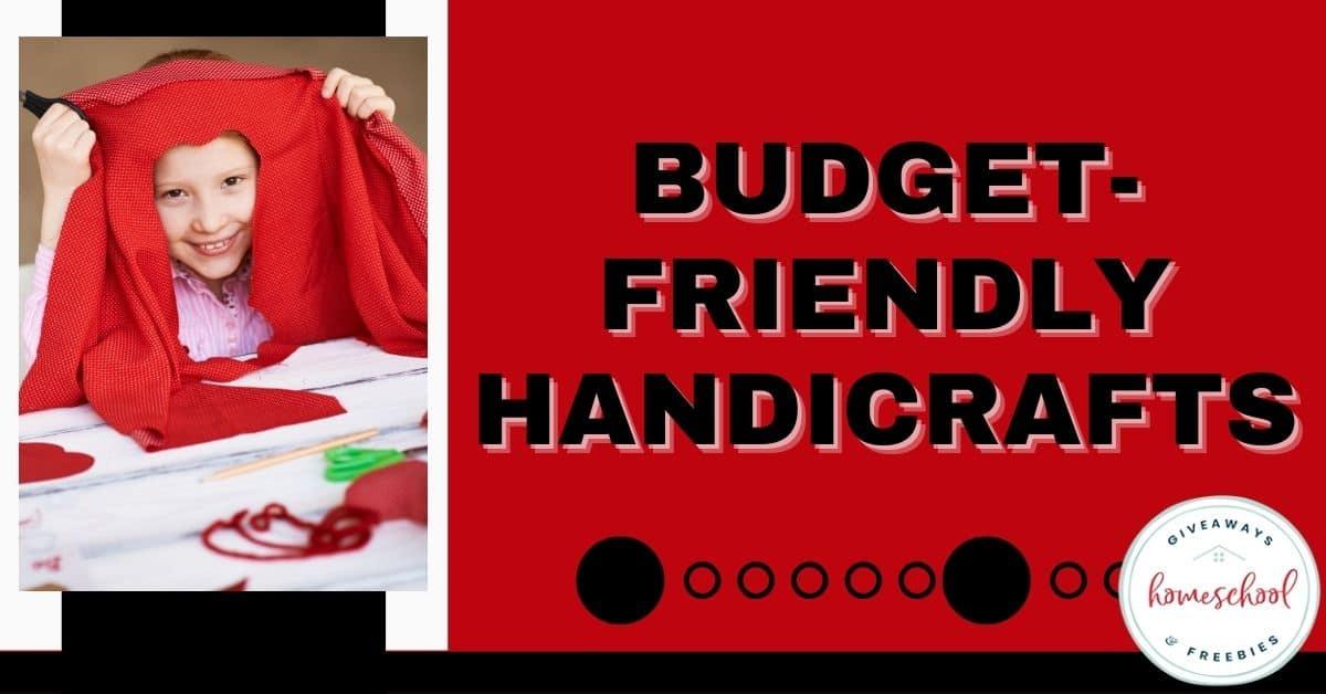 Budget-Friendly Handicrafts