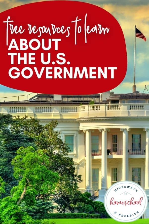 FREE Resources to Learn About the U.S. Government with photo of white house.