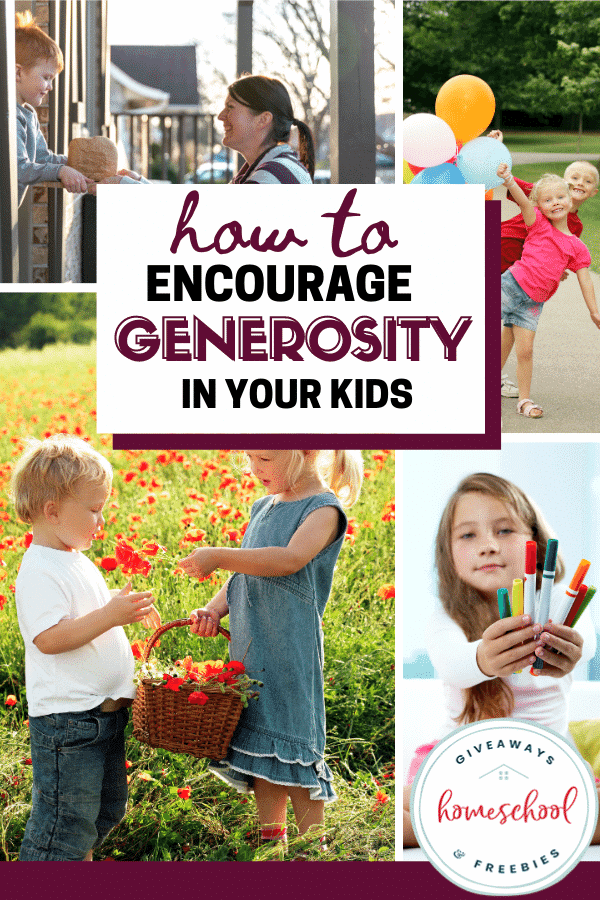 How to Encourage Generosity in Your Kids with images of children sharing.