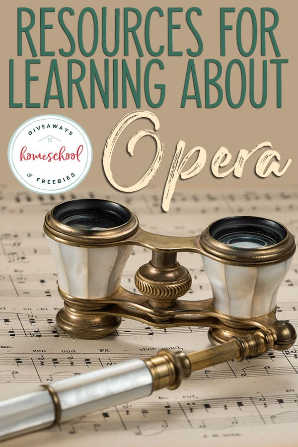 antique opera glasses on music score with overlay - Resources for Learning About Opera