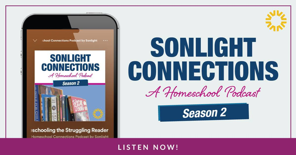 Let Sonlight Connections Homeschool Podcast Give You a Boost