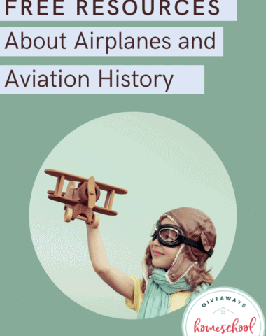 ree Resources About Airplanes and Aviation History text with photo of child with toy airplane.