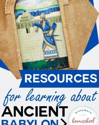 Resources for Learning About Ancient Babylon. #ancientbabylon #babylonresources