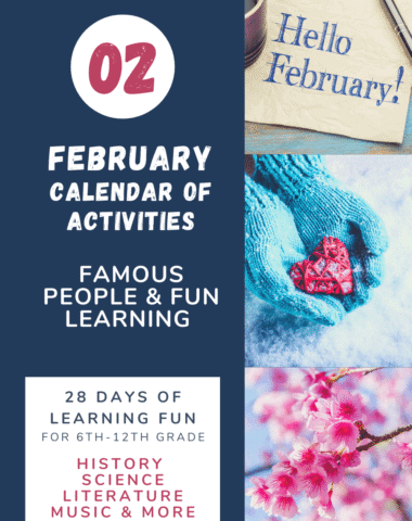collage image of February snow scenes with text overlay. Hello February. Calendar of Actiites for famous Poepm & Fun Leaning. 28 Days of learning for 6-12th Grade history, music, science literature & more at www.Hoemeschoolgiveaways.com