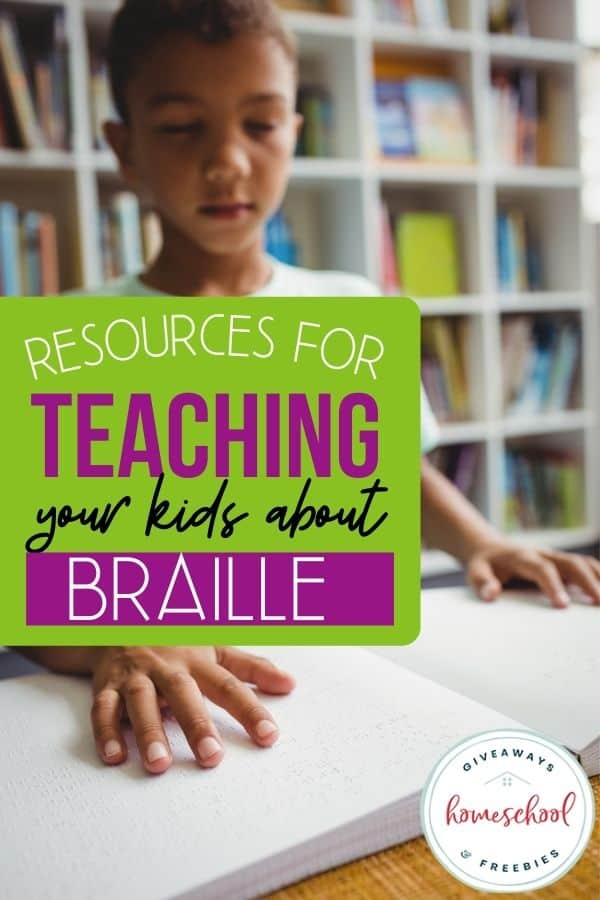 Resources for Teaching Your Kids About Braille. #teachingbraille #brailleresources #learningbraille #WorldBrailleDay