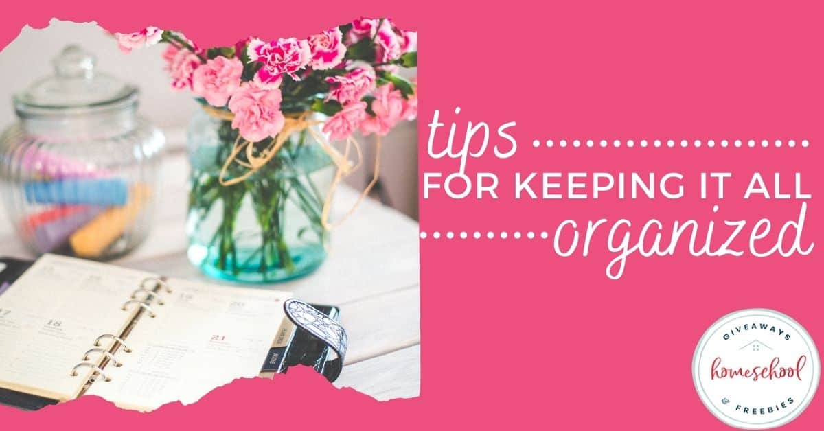 Tips for Keeping it All Organized. #keepingorganized #organizedhome #stayingorganized #organizationinhome