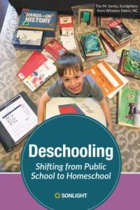 From Public School to Homeschool: Deschooling