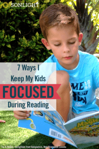 Seven Ways I Keep My Kids Focused During Reading