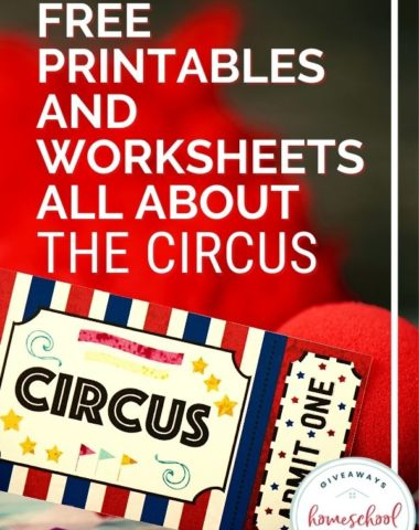 Free Printables and Worksheets All About the Circus. #circuspritnables #circusresources #circushistory