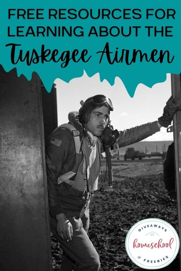 Free Resources for Learning About the Tuskegee Airmen. #TuskegeeAirmen #TuskegeeAirmenresources #TuskegeeAirmenprintables