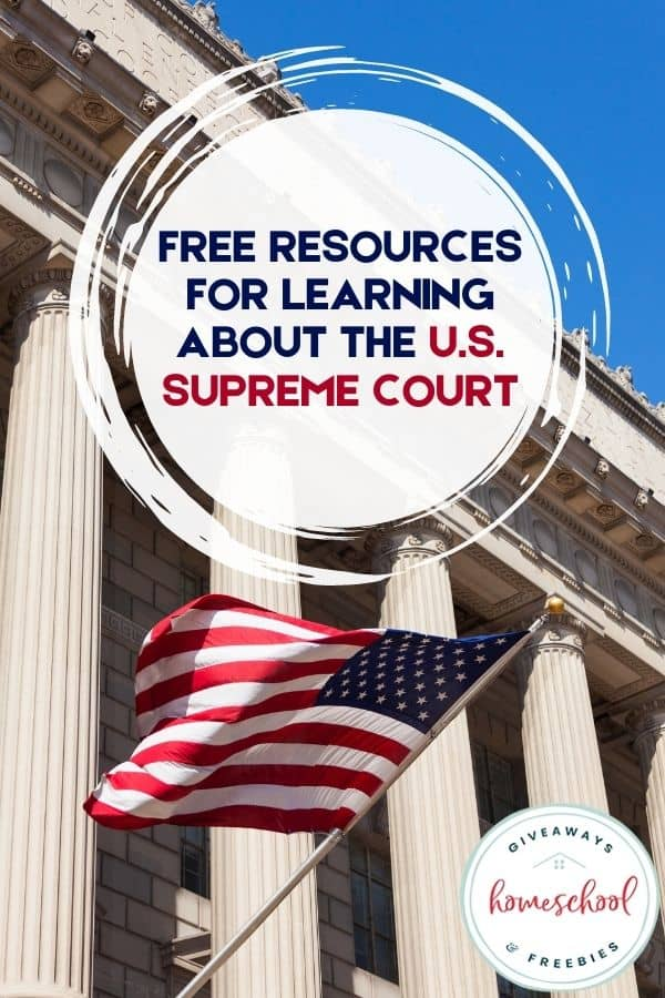 Free Resources for Learning About the U.S. Supreme Court. #USSupremeCourt #SupremeCourt #supremecourtprintables #supremecourtresources