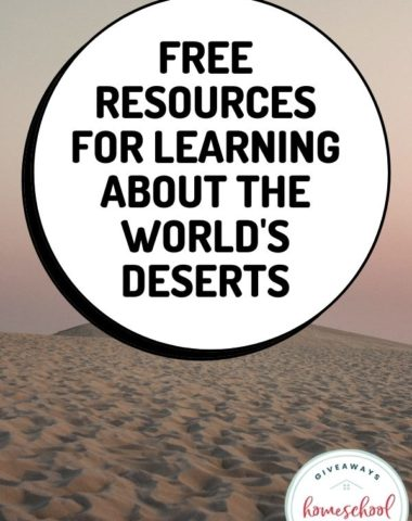 Free Resources for Learning About the World's Deserts. #worlddeserts #desertsoftheworld #desertresources #desertunit