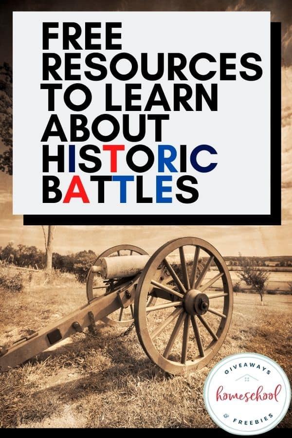 FREE Resources to Learn About Historic Battles