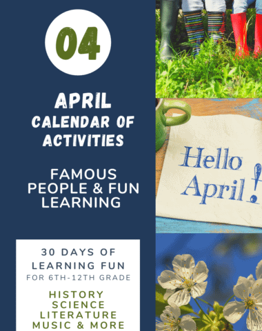 collage image of April Calendar of Famous People & Fun Activities incuded 44 famous people fromwww.homeschoolgiveaways.com