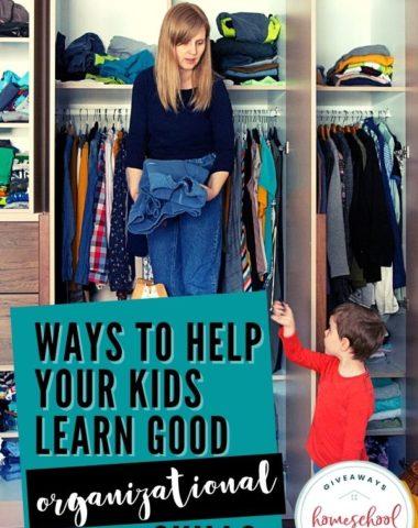 Ways to Help Your Kids Learn Good Organization Skills. #teachorganizationskills #organizationskillsforkids #organizationskills