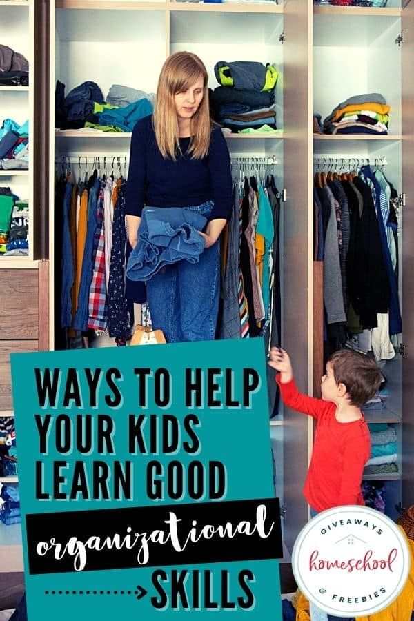 Ways to Help Your Kids Learn Good Organization Skills. #teachorganizationskills #organizationskillsforkids #organizationskills