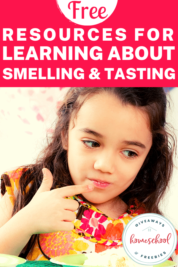 FREE Resources for Learning About Smelling and Tasting
