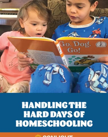 Handling the Hard Days of Homeschooling